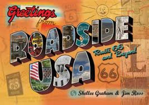 Postcards; Roadside U.S.A. — Route 66 and Beyond