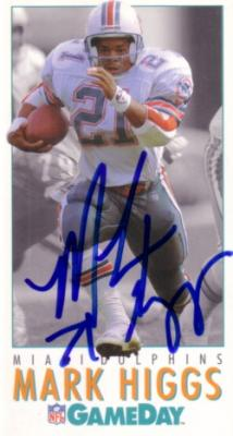 Mark Higgs autographed Miami Dolphins 1992 GameDay card