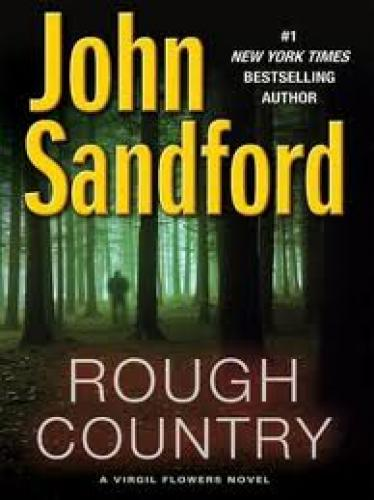 Books; ROUGH COUNTRY , by John Sandford Sandford's