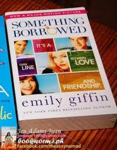 Books; Something Borrowed is the first book of Emily Griffin