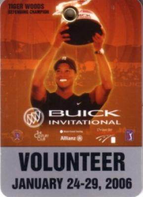 Tiger Woods 2006 Buick Invitational volunteer badge