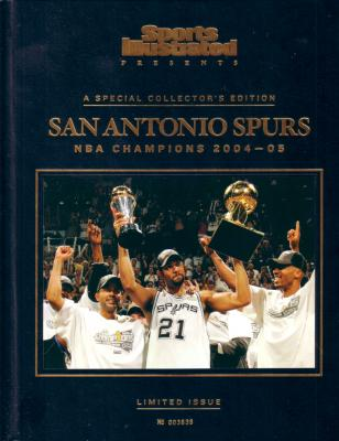2004-05 San Antonio Spurs NBA Champions Sports Illustrated commemorative book