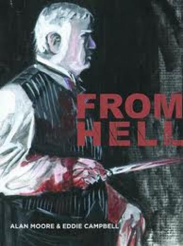 Books; From Hell; This is probably the best version of the Jack the Ripper story ever