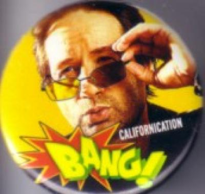 Californication 2010 Comic-Con Showtime promo button or pin