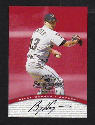 Billy Wagner certified autograph Houston Astros 1998 Donruss Signature Series card