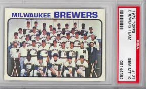 1973 Topps 127 Milwaukee Team Card Brewers(Baseball Cards) PSA 10