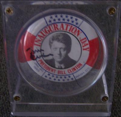 Bill Clinton autographed 1993 Inauguration Day original button or pin in display holder
