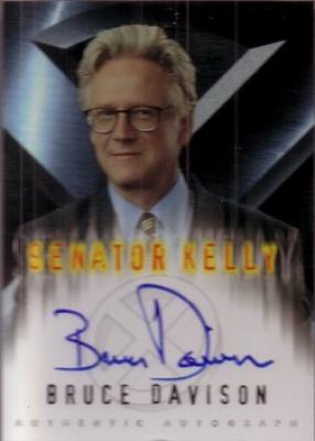 Bruce Davison X-Men certified autograph Senator Kelly Topps card