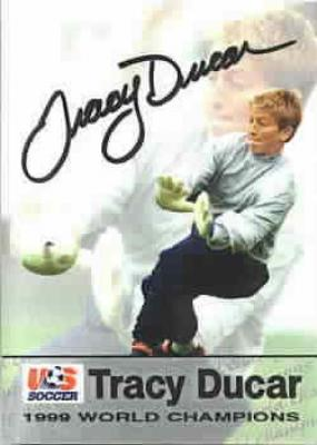 Tracy Ducar autographed 1999 Women's World Cup Champions card