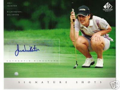 Juli Inkster (LPGA) certified autograph 2004 SP Signature Golf 8x10 photo card
