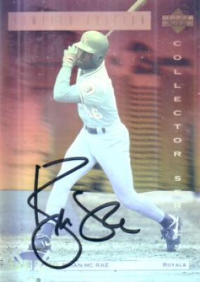 Brian McRae autographed Kansas City Royals 1992 Upper Deck Denny's Hologram card