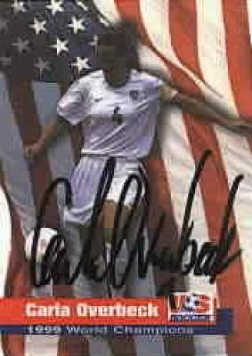 Carla Overbeck autographed 1999 Women's World Cup Champions card
