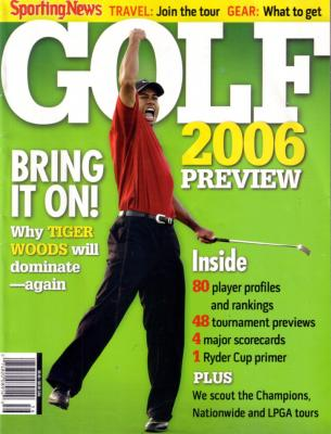 Tiger Woods 2006 Sporting News Golf Preview magazine