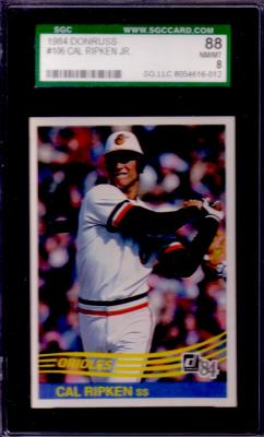 Cal Ripken 1984 Donruss #106 graded SGC 88 (NrMt-Mt) PSA 8