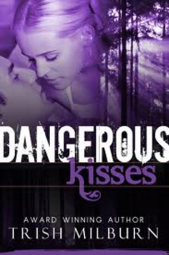 Books; Trish – Dangerous Kisses is a romantic suspense novel which won Romance
