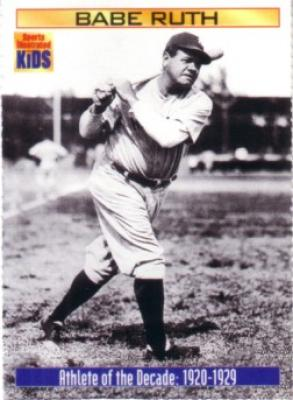 Babe Ruth 2000 Sports Illustrated for Kids card (Athlete of the Decade)