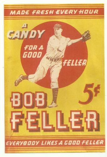 Bob Feller Advertising Feller candy