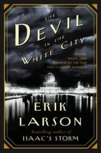 Books; The Devil in the White City