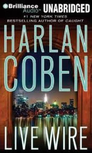 Books; Live Wire; Harlan Coben has risen to the top of best-seller
