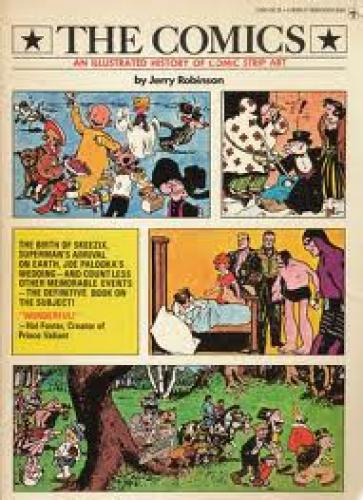 Comics; The Comics: An Illustrated History of Comic