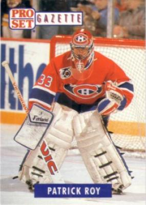 Patrick Roy 1992 Pro Set Gazette promo card