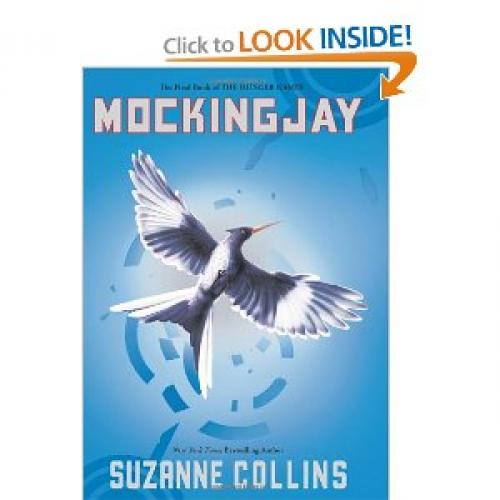 Mockingjay (The Hunger Games, Book 3) [Hardcover]