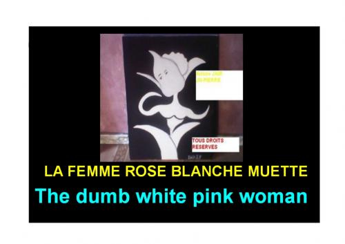 THE DUMB WHITE PINK WOMAN