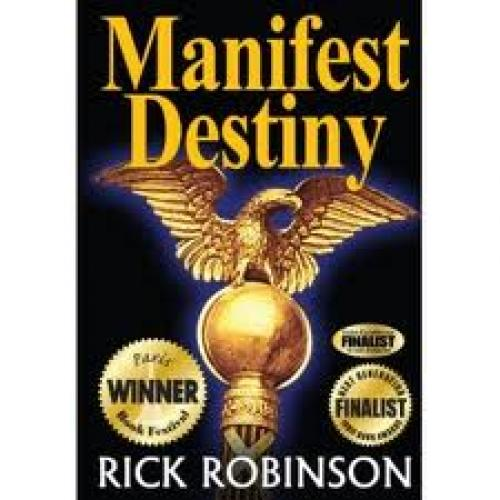 Books; Manifest Destiny was named the Best Independent Book in America