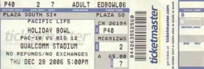 2006 Holiday Bowl ticket stub (Cal 45 Texas A&M 10)